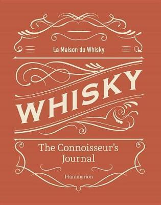 Whisky: The Connoisseur's Journal by La Maison du Whisky image