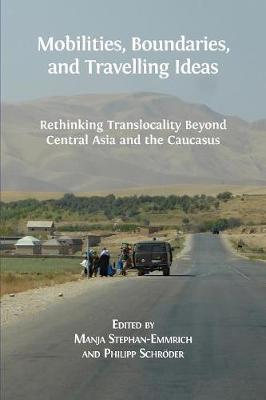 Mobilities, Boundaries, and Travelling Ideas image