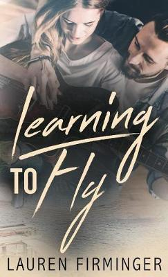 Learning to Fly by Firminger E Lauren image