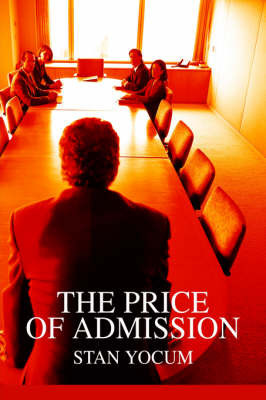 The Price of Admission by Stan Yocum