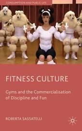 Fitness Culture by Roberta Sassatelli