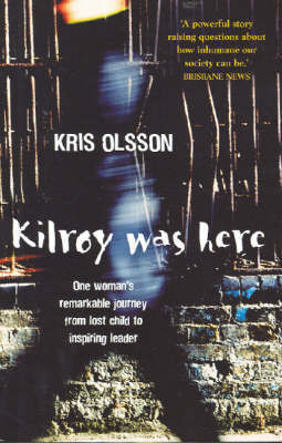 Kilroy Was Here by Kristina Olsson