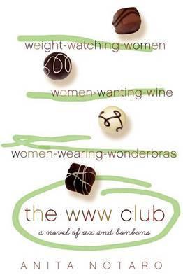 The WWW Club by Anita Notaro