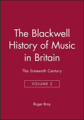 The Blackwell History of Music in Britain
