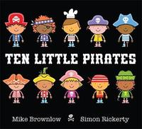 Ten Little Pirates by Mike Brownlow