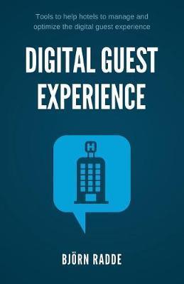 Digital Guest Experience by Bjorn Radde