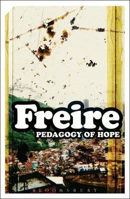 Pedagogy of Hope by Paolo Friere