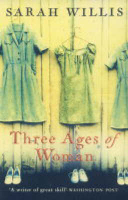 Three Ages Of Woman by Sarah Willis