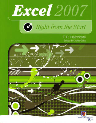 Right from the Start Excel 2007 New Edition by Flora R. Heathcote image