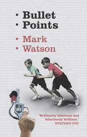Bullet Points by Mark Watson image