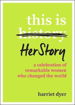 This Is HerStory by Harriet Dyer image
