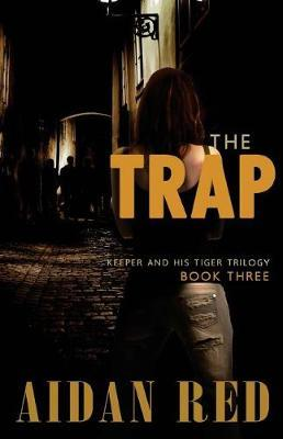 The Trap by Aidan Red
