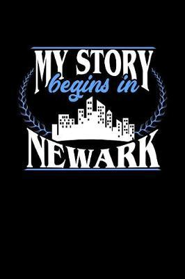 My Story Begins in Newark by Dennex Publishing