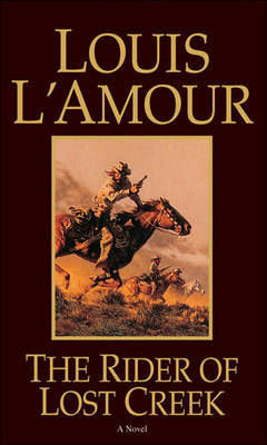 The Rider of Lost Creek by Louis L'Amour image