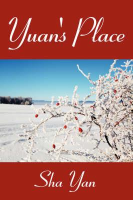Yuan's Place by Sha Yan