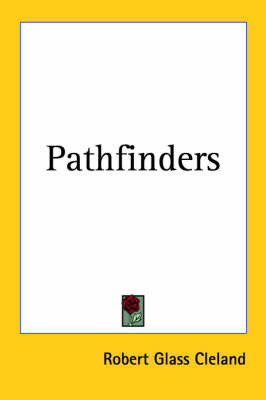 Pathfinders by Robert Glass Cleland