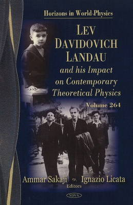 Lev Davidovich Landau & His Impact on Contemporary Theoretical Physics image