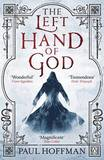 The Left Hand of God (Left Hand of God #1) by Paul Hoffman