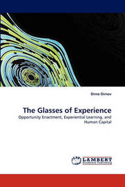 The Glasses of Experience by Dimo Dimov