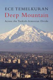 Deep Mountain by Ece Temelkuran image