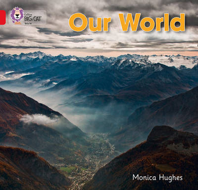 Our World by Monica Hughes