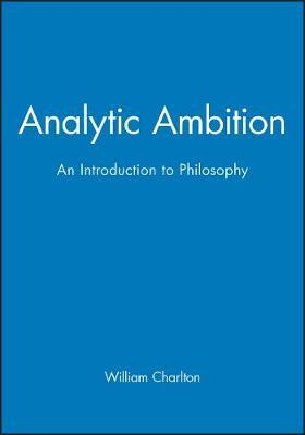 The Analytic Ambition by William Charlton image