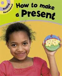 Reading Roundabout: How To Make A Present by Paul Humphrey image