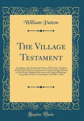 The Village Testament by William Patton image