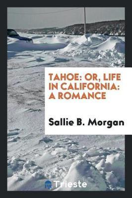 Tahoe by Sallie B Morgan