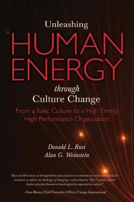 Unleashing Human Energy by Donald L Rust