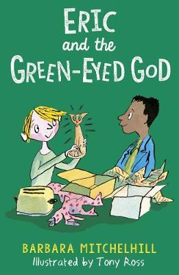 Eric and the Green-Eyed God by Barbara Mitchelhill image
