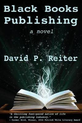Black Books Publishing by David Philip Reiter