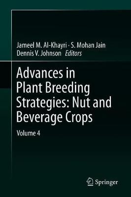 Advances in Plant Breeding Strategies: Nut and Beverage Crops