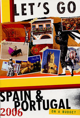 Let's Go Spain and Portugal: 2006 by Let's Go Inc image