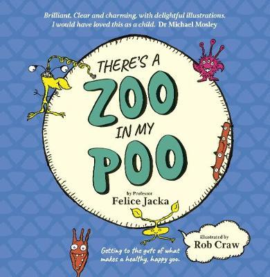 There'S a Zoo in My Poo by Rob Craw