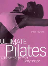 Ultimate Pilates by Andreas Reyneke image