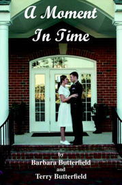 A Moment in Time by Barbara and Terry Butterfield image