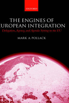 The Engines of European Integration by Mark A Pollack image