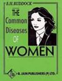 The Common Diseases of Women by E.H. Ruddock image