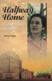 Halfway Home by Mary Logue