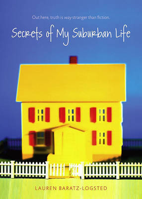 Secrets of My Suburban Life by Lauren Baratz-Logsted image