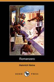Romanzero (Dodo Press) by Heinrich Heine