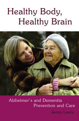 Healthy Body, Healthy Brain by Jenny Lewis