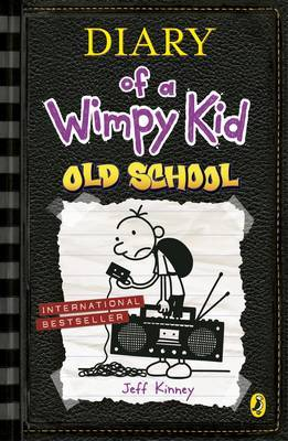 Diary of a Wimpy Kid: Old School (Book 10) by Jeff Kinney