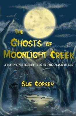 The Ghosts of Moonlight Creek image