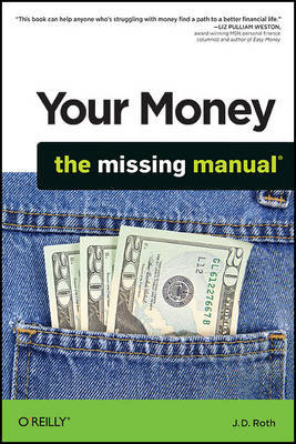 Your Money: The Missing Manual by J.D. Roth image