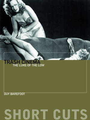 Trash Cinema by Guy Barefoot