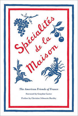 Specialites de la Maison by American Friends of France