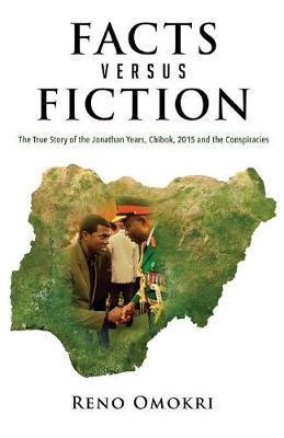 Facts Versus Fiction by Reno Omokri