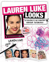 Lauren Luke Looks: 25 Celebrity and Everyday Makeup Tutorials by Lauren Luke image